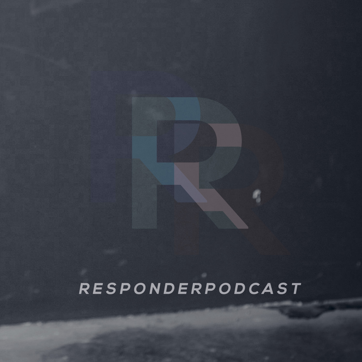 Responder Podcast